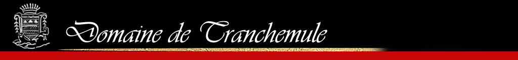 Domaine de Tranchemule